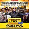 El Taxi 2016 - Compilation (Reggaeton Dembow Urbano Latin Hits) [feat. Various Artists]