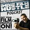 Indie Film Hustle - Podcast 1 - Single