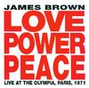 Love Power Peace - Live at the Olympia, Paris 1971