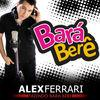 Bara Bara Bere Bere - Single