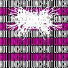 Hot Lunch - Single