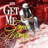 Get Me Some Money - Single