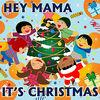 Hey Mama It's Christmas - Single