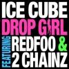 Drop Girl (feat. Redfoo & 2 Chainz) - Single