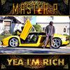 Yea I'm Rich (feat. Rome) - Single