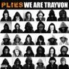 We Are Trayvon - Single