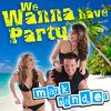 We Wanna Have Party - Single