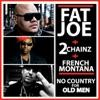 No Country for Old Men (feat. 2 Chainz & French Montana) - Single