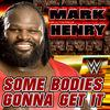 WWE: Some Bodies Gonna Get It - Single