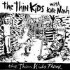 The Thin Kids Theme/Warrior In Woolworths - Single