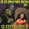 Go Go Graveyard Rockin' With...