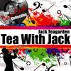 Tea With Jack (The Dave Cash Collection)