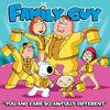 You and I Are So Awfully Different (from Family Guy) - Single