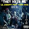 They Hate Me (feat. Young Buck) - Single
