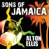 Sons Of Jamaica - Alton Ellis
