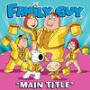 Family Guy Main Title - Single
