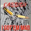 I Got Em Mad - Single