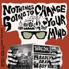 Nothing's Gonna Change Your Mind (Radio Edit) - Single