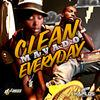 Clean Everyday - Single