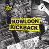 Kowloon Kickback (Gramophonedzie Mix) - Single