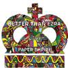 Better Than Ezra - Paper Empire (Bonus Track Version)