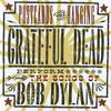Postcards of the Hanging - Grateful Dead Perform the Songs of Bob Dylan