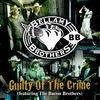 Guilty of the Crime (feat. The Bacon Brothers) - Single